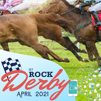 ROCK Derby April 1-30, 2021